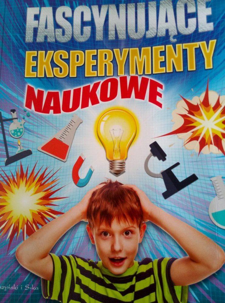 Fascynujące eksperymenty naukowe