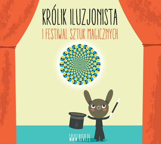 nowa książka królik iluzjonista i festiwal sztuk magicznych
